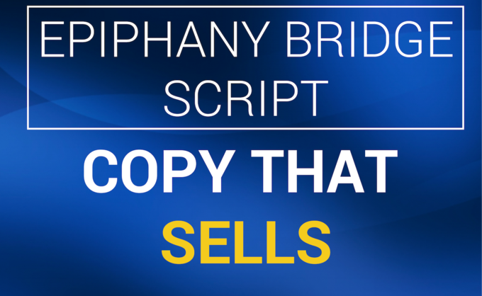 Big copy that sells epiphany bridge