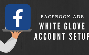 Small fb white glove account setup