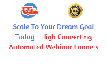 Small scale to your dream goal today   high converting automated webinar funnels