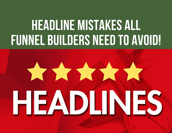 Big headlines mistakes all funnel builders need to avoid  5