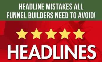 Small headlines mistakes all funnel builders need to avoid  5